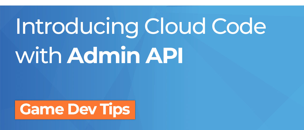 Introducing Cloud Code with Admin API
