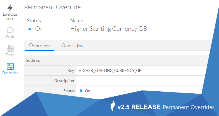 ChilliConnect Live Ops Permanent Overrides Feature Now Live v2.5 release